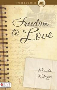 freedom-to-love-rhonda-kulczyk
